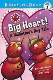 Download Big Heart!: A Valentine's Day Tale (Ready-to-Read Pre-Level 1: Ant Hill) ebook