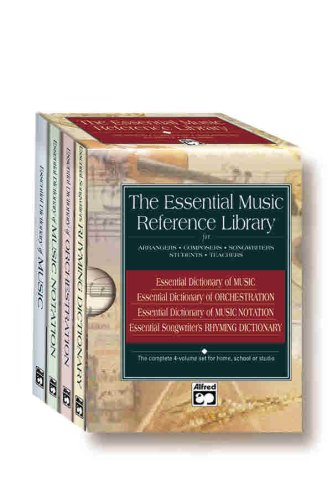 (The Essential Music Reference Library for Arrangers, Composers, Songwriters, Students, Teachers: Essential Dictionary of Music, of Orchestration, of Music Notation, Songwriter's Rhyming Dictionary)
