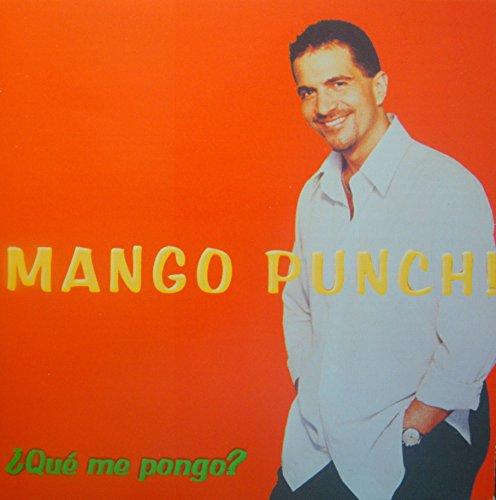 Mango Punch (Que Me Pongo)