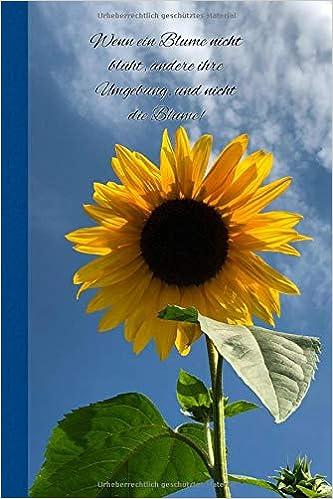 Wenn Eine Blume Nicht Blüht ändere Ihre Umgebung Und Nicht