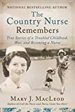 The Country Nurse Remembers: True Stories of a