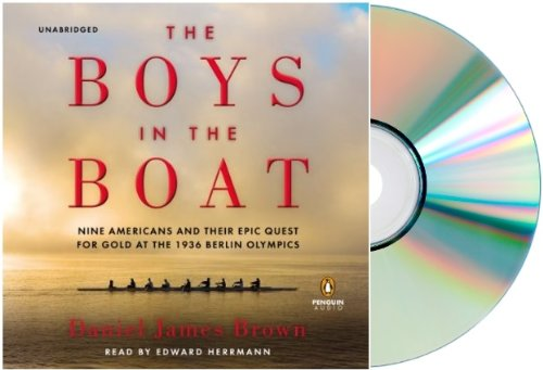 [The Boys in the Boat Audio CD] Daniel James Brown:Daniel James Brown The Boys in the Boat [Audiobook, CD] by