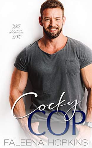 Cocky Cop: Wyatt Cocker (Cocker Brothers Book 23)
