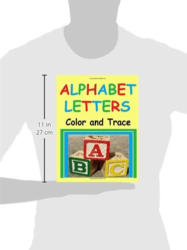Alphabet Letters: Color and Trace Letters of the ABC Alphabet ...