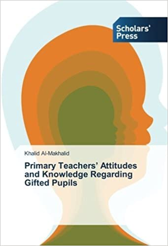 Book Primary Teachers' Attitudes and Knowledge Regarding Gifted Pupils by Khalid Al-Makhalid (2015-01-16)