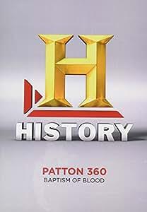 Patton 360: Baptism Of Blood