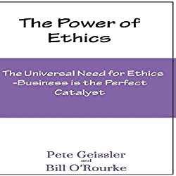 The Universal Need for Ethics