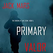 Primary Valor: An Action Thriller (The…