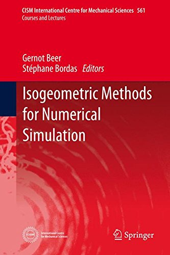 Isogeometric Methods for Numerical Simulation (CISM International Centre for Mechanical Sciences)