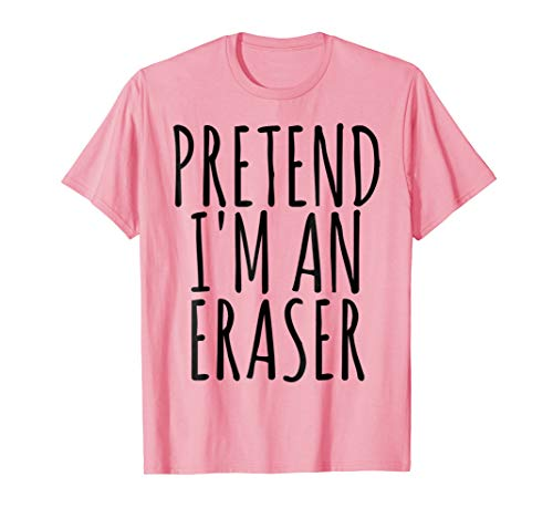 Lazy Funny Halloween Costume T-Shirt Pretend I'm An Eraser ()