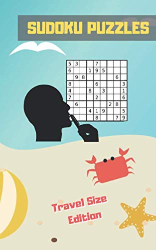SUDOKU PUZZLES: TRAVEL POCKET SIZE EDITION.  ANSWER KEYS INCLUDED. Three Difficulty Levels: Easy, Medium and Hard. TONS OF  FUN. EASY-TO-READ FONT SUDOKU BOOK. KIDS AND ADULTS.