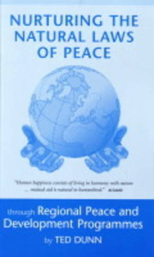 Nurturing the Natural Laws of Peace: Through Regional Peace and Development Programmes PDF