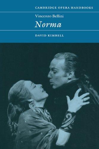 Vincenzo Bellini: Norma (Cambridge Opera Handbooks) by Brand: Cambridge University Press