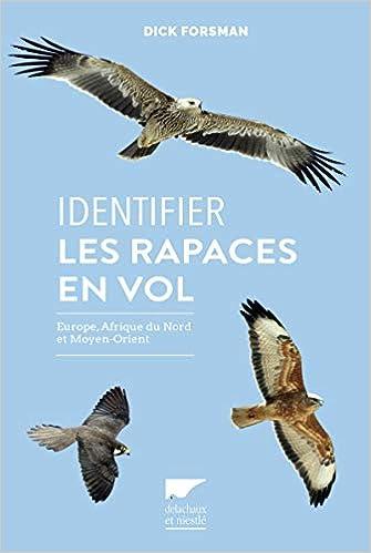 Identifier les rapaces en vol Europe, Afrique du Nord et Moyen-orient