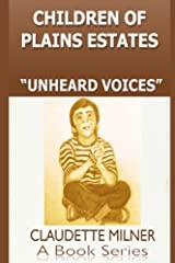 Children of Plains Estates series: Unheard Voices (Volume 2) Paperback