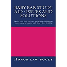 Baby Bar Study Aid - Issues and Solutions: Law school/Examinations
