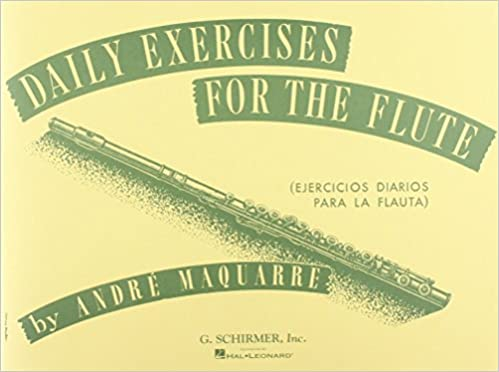 Andre Maquarre Daily Exercises For The Flute Learn to Play TUTOR MUSIC BOOK