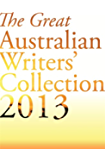 The Great Australian Writers' Collection 2013