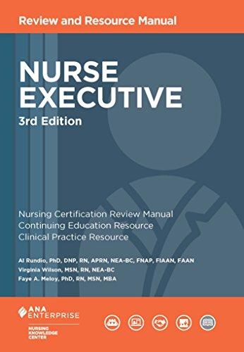Nurse Executive Review and Resource Manual
