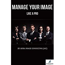 Manage Your Image Like A Pro