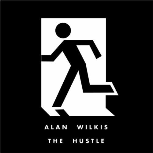 alan wilkis the hustle