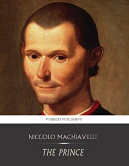 The Prince by [Machiavelli, Niccolo]
