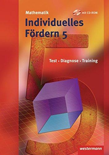 Mathematik Fördermaterialien - Ausgabe 2009: Individuelles Fördern 5 mit CD-ROM