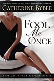 Fool Me Once (First Wives Series)
