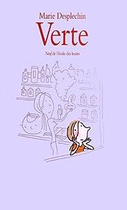 vignette de 'Verte (Marie Desplechin)'