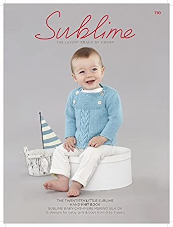5c8c658c1 Sublime The Twentieth Little Sublime Hand Knit Book 710 Knitting ...