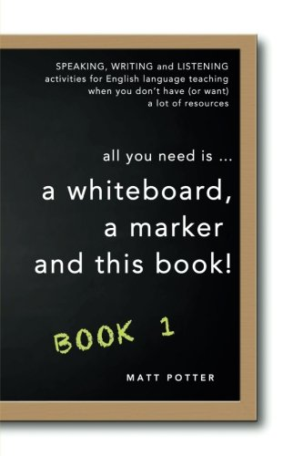 all you need is a whiteboard, a marker and this book - Book 1 pdf