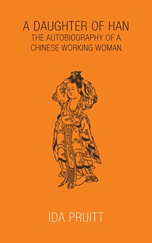 A Daughter of Han (annotated): The Autobiography of a Chinese Working Woman