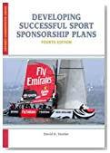 Developing Successful Sport Sponsorship Plans (Sport Management Library)