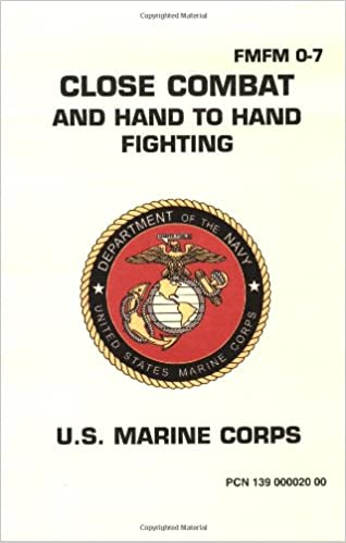 Close combat and hand to hand fighting us marine corps close combat and hand to hand fighting us marine corps pentagon 9781601700001 amazon books sciox Images