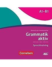 Grammatik aktiv - Deutsch als Fremdsprache - 1. Ausgabe - A1-B1: Verstehen, Üben, Sprechen - MP3-CD zur Übungsgrammatik: MP3-CD zur Ubungsgrammatik A1-B1