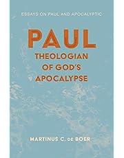 Paul, Theologian of God's Apocalypse: Essays on Paul and Apocalyptic