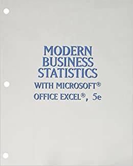 Bundle: Modern Business Statistics with Microsoft Excel, 5th + LMS Integrated for MindTap Business Statistics, 1 term (6 months) Printed Access Card
