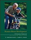 Human Motor Development: A Lifespan Approach