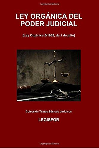 Ley Orgánica Del Poder Judicial: 3.ª Edición . Colección Textos Básicos Jurídicos