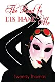 The Road to Dis MASK Me: My Father's Mistress
