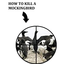 How To Kill A Mockingbird (Very Literally Titled Books Book 2)