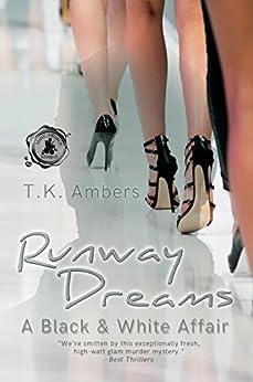 Runway Dreams: A Black & White Affair by [Ambers, T.K.]