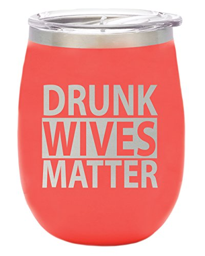 TSC Powder Coated Drunk Wives Matter BruMate 14 oz Stemless Wine Glass with Lid-Coral