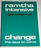Ramtha Intensive, Ramtha, 0932201997