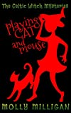 Playing Cat And Mouse (The Celtic Witch Mysteries Book 2)
