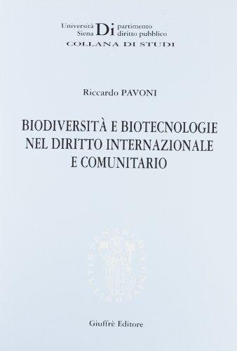 Biodiversità e biotecnologie nel diritto internazionale e comunitario