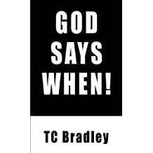 God Says When!