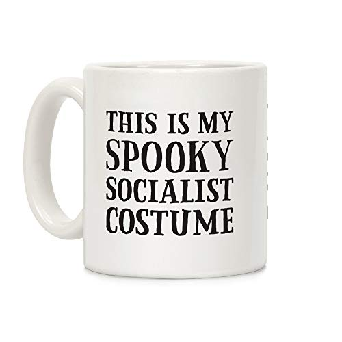 LookHUMAN This Is My Spooky Socialist Costume White 11 Ounce Ceramic Coffee Mug
