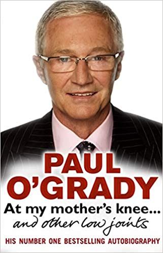 At My Mother's Knee...: And Other Low Joints por Paul O'grady epub