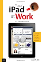 Your iPad at Work, 2nd Edition Front Cover